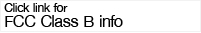 click for FCC Class B info